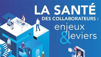 Thumbnail La santé des collaborateurs : enjeux et leviers